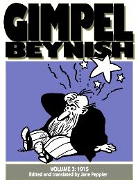 Louis E. Miller and Sam Zagat's Gimpel Beynish cartoons from the Lower East Side Yiddish newspaper Warheit